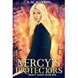 Mercy's Protectors (Mercy Ashby Book 1)