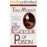 The Colour of Poison: A Sebastian Foxley Medieval Murder Mystery (Sebastian Foxley Medieval Mystery Book 1)