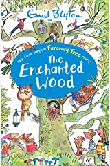 The Enchanted Wood: Book 1 (The Magic Faraway Tree) Kindle Edition