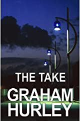 The Take (The Faraday and Winter Series Book 2) Kindle Edition