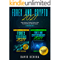 Forex And Crypto 2021: Make Money Trading Online With The $1…