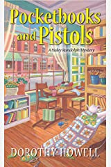 Pocketbooks and Pistols (A Haley Randolph Mystery Book 9) Kindle Edition