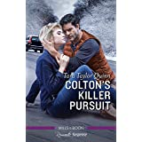 Colton's Killer Pursuit (The Coltons of Grave Gulch Book 2)