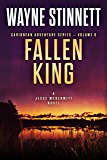 Fallen King: A Jesse McDermitt Novel (Caribbean Adventure Series Book 6) (English Edition)