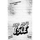 Dead Man's Isle: A Dark Reverse Harem Romance (The Harlequin Crew Book 2)