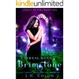 Eternal Bond and Brimstone (Legacy of Sins Book 1)