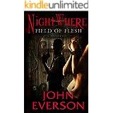 Field of Flesh: A NightWhere Novelette