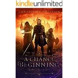A Chance Beginning: Shadow's Fire Book 1 (Dream Walker Chronicles Book 1)