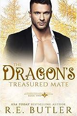 The Dragon's Treasured Mate (Uncontrollable Shift Book 2) Kindle Edition
