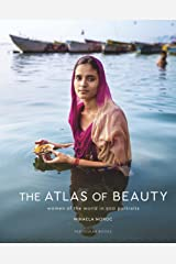 The Atlas of Beauty: Women of the World in 500 Portraits Kindle Edition
