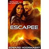 Escapee (Repelling the Invasion Book 2)