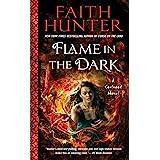 Flame In The Dark: A Soulwood Novel: 3