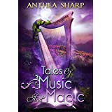 Tales of Music and Magic (Sharp Tales Book 2)