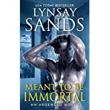 Meant to Be Immortal (An Argeneau Novel, 32)