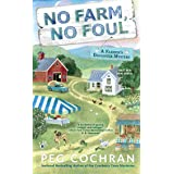 No Farm, No Foul: A Farmer's Daughter Mystery: 1