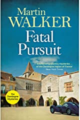 Fatal Pursuit: Bruno chases the most beautiful car ever made, one that some would kill for (The Dordogne Mysteries Book 9) Kindle Edition