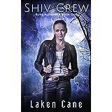 Shiv Crew (Rune Alexander Book 1)