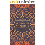 The Allingham Minibus: A Collection of Stories with a Tribute by Agatha Christie