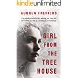 Girl From The Tree House: Psychological Thriller (Women of our time Book 1)