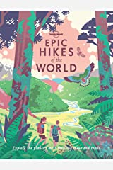Epic Hikes of the World (Lonely Planet) Kindle Edition