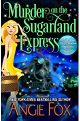 Murder on the Sugarland Express (Southern Ghost Hunter Mysteries Book 6) Kindle Edition