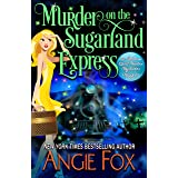 Murder on the Sugarland Express (Southern Ghost Hunter Mysteries Book 6)