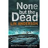 None but the Dead: A Rhona Macleod Novel 11