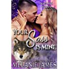 Your Sass is Mine (Black Paw Wolves Book 5)