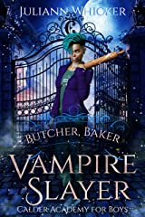 Butcher, Baker, Vampire Slayer: A Retelling of Shakespeare's Twelfth Night Kindle Edition