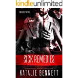 Sick Remedies (Pretty Lies, Ugly Truths Book 2)