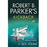 Robert B. Parker's Kickback: The New Spencer Novel