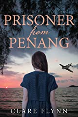 Prisoner from Penang: The moving sequel to The Pearl of Penang Kindle Edition