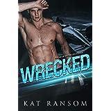 Wrecked: A Formula 1 Racing Romance (The Donington Racing Series Book 2)