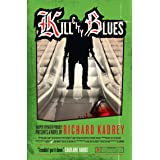 Kill City Blues: A Sandman Slim thriller from the New York Times bestselling master of supernatural noir (Sandman Slim, Book