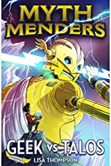 Geek vs Talos (Myth Menders Book 3) Kindle Edition