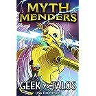 Geek vs Talos (Myth Menders Book 3)