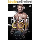 Hot for a Cop (The Single Moms of Seattle Book 2)