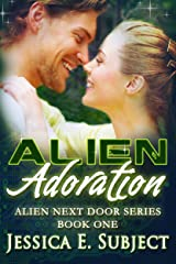 Alien Adoration (Alien Next Door Book 1) Kindle Edition