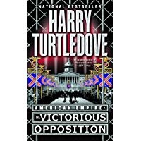 The Victorious Opposition (American Empire, Book Three) (Sou…