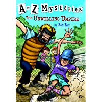 A to Z Mysteries: The Unwilling Umpire (English Edition)