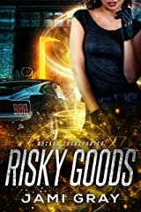 Risky Goods: Arcane Transporter 2 Kindle Edition