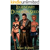 Legendary Dungeon Seed (Book 1): A Monster Girl Dungeon Core Fantasy