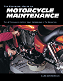 The Essential Guide to Motorcycle Maintenance (English Edition)