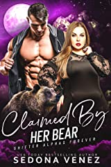 Claimed by Her Bear : A Curvy Girl and Bear Shifter Romance (Shifter Alphas Furever Book 4) Kindle Edition