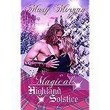 A Magical Highland Solstice
