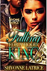 Falling for a Hood King 3 Kindle Edition