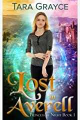 Lost in Averell (Princess by Night Book 1) Kindle Edition