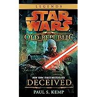 Deceived: Star Wars Legends (The Old Republic) (Star Wars: T…