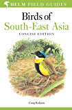 Birds of South-East Asia: Concise Edition (Photographic Guides) (English Edition)