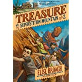 Treasure on Superstition Mountain (Superstition Mountain Mysteries Book 2)